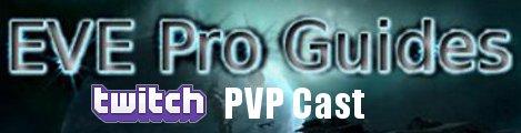 EVEProGuides.com EVE Online Twitch PVP-Cast